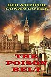 Sir Arthur Conan Doyle The Poison Belt: 2 (Professor Challenger)