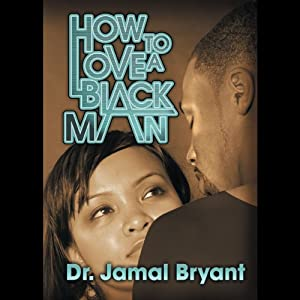 How to Love a Black Man: The Series Speech