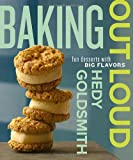 9780307951779: Baking Out Loud: Fun Desserts with Big Flavors