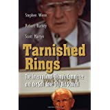 Tarnished Rings: The International Olympic Committee and the Salt Lake City Bid Scandal (Sports and Entertainment...