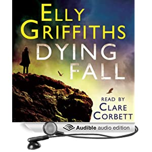 Dying Fall: A Ruth Galloway Investigation (Unabridged)