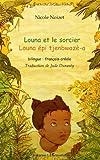echange, troc Nicole Noizet - Louna et le sorcier : Bilingue français-créole