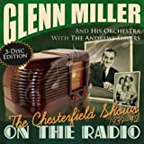 echange, troc Glenn Miller - The Chesterfield Radio Shows
