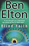 Blind Faith (0552773905) by Elton, Ben