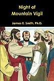 Night of Mountain Vigil