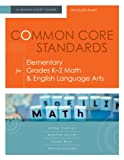 img - for Common Core Standards for Elementary Grades K-2 Math & English Language Arts: A Quick-Start Guide book / textbook / text book