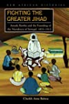 Fighting the Greater Jihad: Amadu Bam...