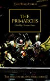 The Primarchs (The Horus Heresy)