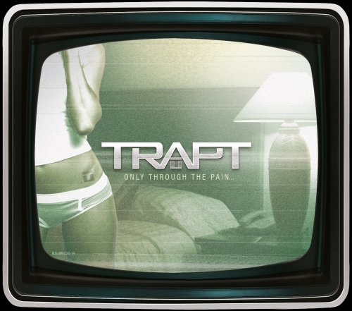 Trapt - Only Through The Pain... - Zortam Music