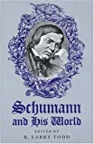 Schumann and his world /
