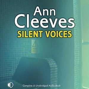 Silent Voices | [Ann Cleeves]