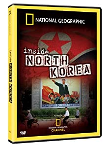 National Geographic - Inside North Korea
