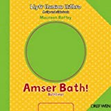 img - for Amser Bath!/Bathtime! (Llyfr Lluniau Llithro/A Slip and Slide Book) book / textbook / text book