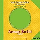 img - for Amser Bath!/Bathtime! (Llyfr Lluniau Llithro/A Slip and Slide Book) book / textbook / text book