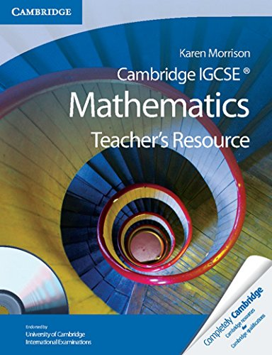 Cambridge IGCSE Mathematics Teacher's Resource CD-ROM (Cambridge International IGCSE)