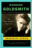 Obsessive Genius: The Inner World of Marie Curie (Great Discoveries) (0393327485) by Barbara Goldsmith