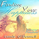 Finding Your Happiness | Candy O'Donnell