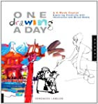 One Drawing A Day: A 6-Week Course Ex...