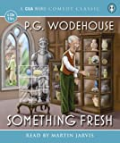 P. G. Wodehouse Something Fresh