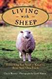 img - for Living with Sheep: Everything You Need to Know to Raise Your Own Flock book / textbook / text book