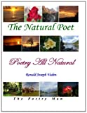 Poetry All Natural: The Natural Poet