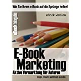 "eBook Marketing - die perfekte Strategie f�r Marketing und Verkauf von eBooksvon ""Wilfred Lindo"""