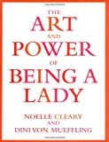 Art And Power Of Being A Lady