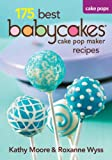 175 Best Babycakes Cake Pop Maker Recipes
