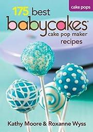 175 Best Babycakes Cake Pop Maker Recipes