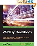 Wildfly Cookbook