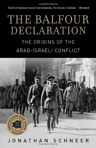 The Balfour Declaration: The Origins of the Arab-Israeli Conflict PDF