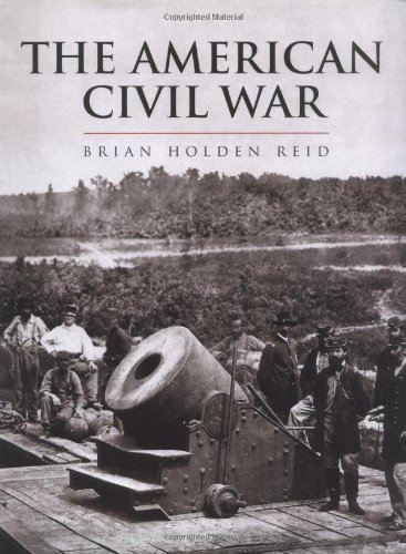 The American Civil War and the Wars of the Industrial Revolution (The History of Warfare)