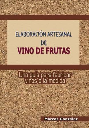 elaboracion de vinos de frutas: