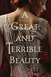 A Great and Terrible Beauty (The Gemma Doyle Trilogy, Book 1)