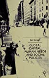 img - for Global Capital, Human Needs and Social Policies: Selected Essays, 1994-1999 book / textbook / text book