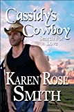 Cassidy&#x27;s Cowboy (Search For Love)
