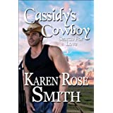 Cassidy's Cowboy (Search For Love series Book 6) ~ Karen Rose  Smith
