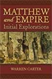 img - for Matthew and Empire: Initial Explorations book / textbook / text book