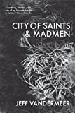 City of Saints and Madmen (Ambergris)