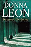 Donna Leon Doctored Evidence: A Commissario Guido Brunetti Mystery