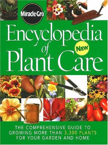 miracle-gro-encyclopedia-of-plant-care