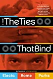 img - for The Ties That Bind book / textbook / text book