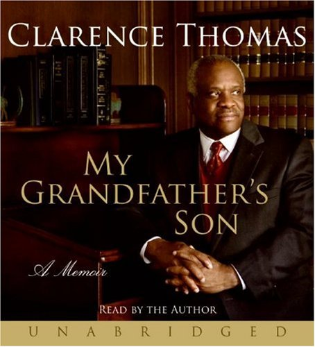 Clarence Thomas: My Grandfather's Son (audio)