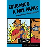 Educando a Mis Papas: Que Quiere Decir Special Education (Esta En Tus Manos (It's in Your Hands))