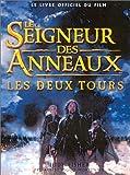 echange, troc Jude Fischer - Le Seigneur des anneaux (le livre officiel du film) : Les Deux tours
