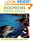 Dolphins: What They Can Teach Us