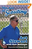 The Art of Scouting: Seven Decades Chasing Hopes and Dreams in Major League Baseball