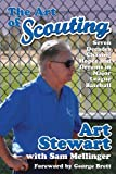 img - for The Art of Scouting: Seven Decades Chasing Hopes and Dreams in Major League Baseball book / textbook / text book
