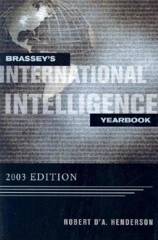 Brassey's International Intelligence Yearbook: 2003 Edition