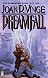 Dreamfall (0446604011) by Joan D. Vinge